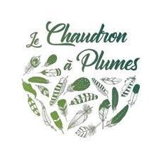 Le Chaudron à Plumes **